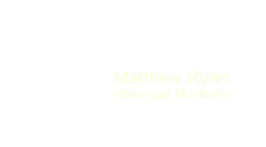 Matthew Ryan Historical Illustrator